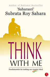 Think With Me books by Subrata Roy