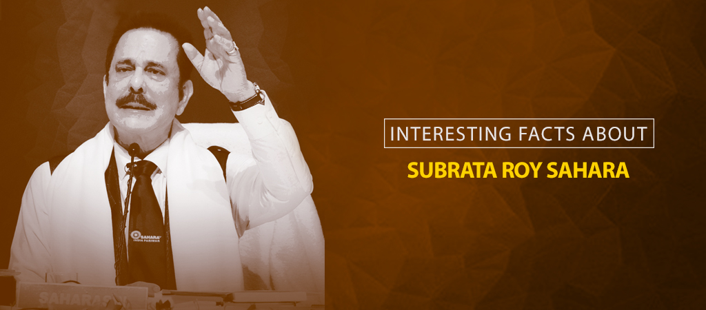 facts_about_subrata_roy